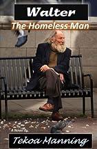 Walter: The Homeless Man