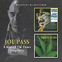 A SIGN OF THE TIMES, SIMPLICITY by Joe Pass (2011-07-12)