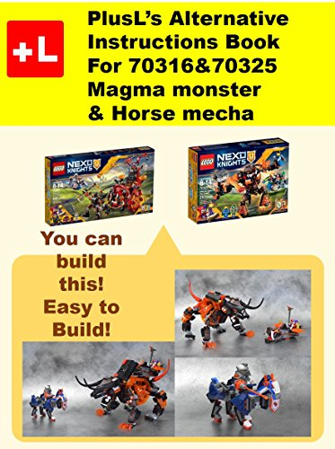 PlusL's Alternative Instruction For 70316&70325 Magma monster & Horse mecha: You can build the Magma monster & Horse mecha out of your own bricks! (English Edition)