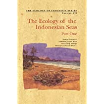 The Ecology of the Indonesian Seas: Part I (The Ecology of Indonesia Series)