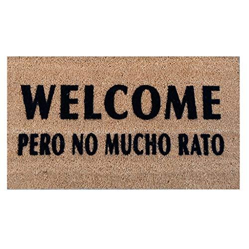 Felpudo Welcome Pero no Mucho rato - Felpudo Coco Natural Bienvenida Puerta. Felpudos Originales con Frases Welcome Pero no Mucho Rato