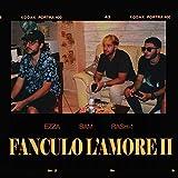 Fanculo l'amore II (feat. Rash-1, S4m, Alejo Lobo & Youngeff) [Explicit]