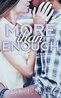 More Than Enough (More Than Series, Book 5) by [Jay McLean]