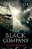 The Black Company 3 - Dunkle Zeichen: Ein Dark-Fantasy-Roman von Kult Autor Glen Cook - Glen Cook