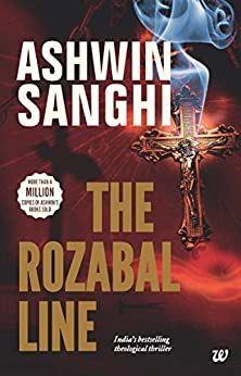 Rozabal Line: Book 1 in the Bharat Series of Historical and Mythological Thrillers by [Ashwin Sanghi]