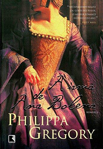 A irmã de Ana Bolena (Série Tudor Livro 1)
