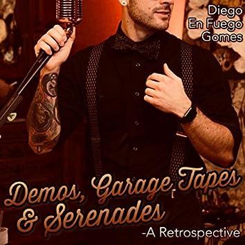 Demos, Garage Tapes & Serenades: A Retrospective