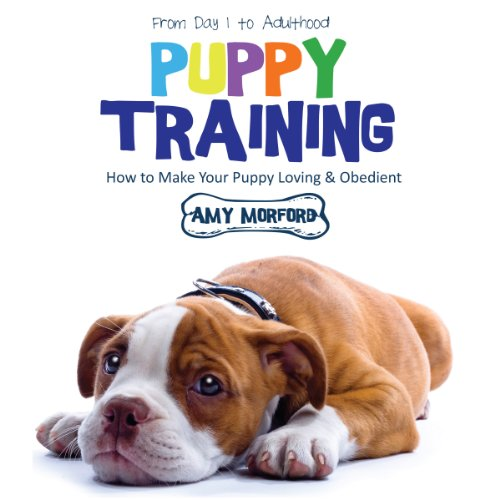 Puppy Training: From Day 1 to Adulthood audiobook cover art