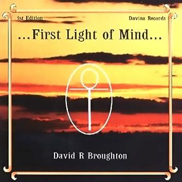 First Light of Mind