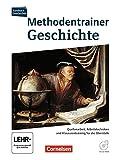 Kursbuch Geschichte - Zu allen Ausgaben: Methodentrainer Geschichte Oberstufe: Quellenarbeit - Arbeitstechniken - Klausurentraining. Schülerbuch mit CD-ROM