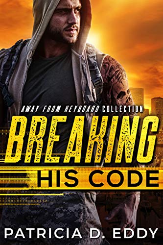 Breaking His Code: An Away From Keyboard Romantic Suspense Standalone (English Edition)