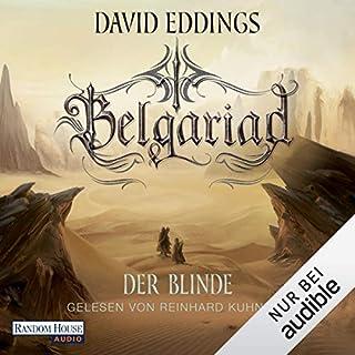Der Blinde     Belgariad-Saga 3              Autor:                                                                                                                                 David Eddings                               Sprecher:                                                                                                                                 Reinhard Kuhnert                      Spieldauer: 11 Std. und 23 Min.     Noch nicht bewertet     Gesamt 0,0