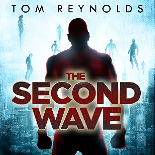 The Second Wave     The Meta Superhero Novel, Book 2              By:                                                                                                                                 Tom Reynolds                               Narrated by:                                                                                                                                 Kirby Heyborne                      Length: 8 hrs and 54 mins     269 ratings     Overall 4.4