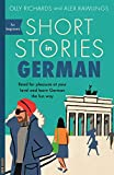 Short Stories in German for Beginners: Read for pleasure at your level, expand your vocabulary and learn German the fun way! (Teach Yourself Short Stories) (German Edition)
