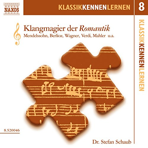 Klangmagier der Romantik (KlassikKennenLernen 8) Titelbild