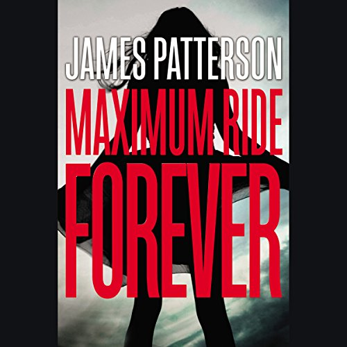 Maximum Ride Forever audiobook cover art