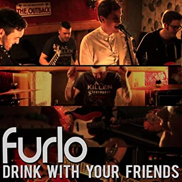 Drink with Your Friends