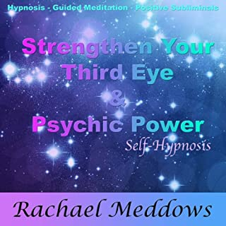 Strengthen Your Third Eye and Psychic Power with Hypnosis, Subliminal, and Guided Meditation cover art