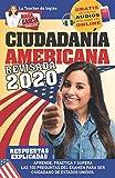 Ciudadanía Americana. Edición revisada 2020: Aprende, practica y supera las 100 preguntas del examen para ser ciudadano de Estados Unidos. (María García, tu guía latina) (Spanish Edition)
