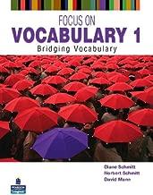 Focus on Vocabulary 1: Bridging Vocabulary (2nd Edition)