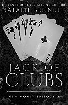 Jack Of Clubs (New Money Trilogy Book 2) by [Natalie Bennett, Maria Spada]