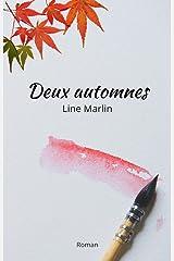 Deux automnes: renaissance après un deuil - automne feel good (Quatre saisons t. 1) Format Kindle