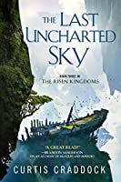 The Last Uncharted Sky (Risen Kingdoms)