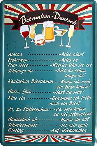 """Blechschilder Bier lustiger Spruch: """"BETRUNKEN-DEUTSCH"""" Deko Schild Bar-Schild Theke 20x30 cm"""