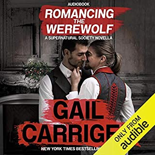 Romancing the Werewolf     A Supernatural Society Novella: The Supernatural Society, Volume 2              Written by:                                                                                                                                 Gail Carriger                               Narrated by:                                                                                                                                 Peter Newman                      Length: 4 hrs and 19 mins     5 ratings     Overall 4.8