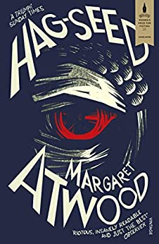 Hag-Seed (Hogarth Shakespeare) by [Margaret Atwood]
