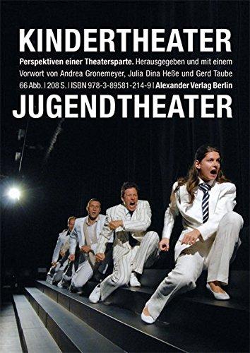 Kindertheater, Jugendtheater: Perspektiven einer Theatersparte