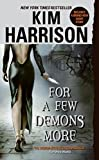 For a Few Demons More (Hollows, 5)