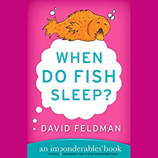 When Do Fish Sleep? And Other Imponderables of Everyday Life audiobook cover art