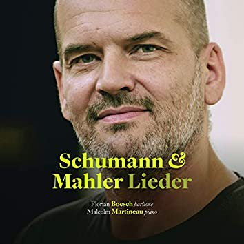 Schumann & Mahler: Lieder