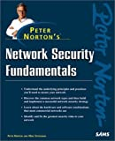 Peter Norton's Network Security Fundamentals by Peter Norton (1999-11-19)