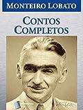 Contos Completos (Série Monteiro Lobato Adulto Livro 1)