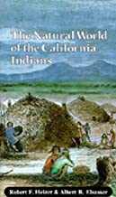 The Natural World of the California Indians (Volume 46) (California Natural History Guides)