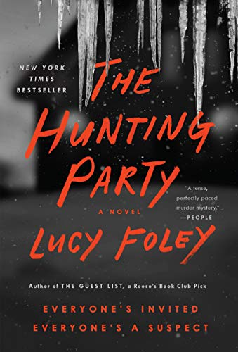 Compare Textbook Prices for The Hunting Party: A Novel  ISBN 9780063063587 by Foley, Lucy