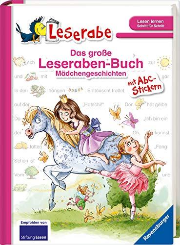 Das große Leseraben-Buch - Mädchengeschichten: mit Stickerbogen ABC (Leserabe - Sonderausgaben)