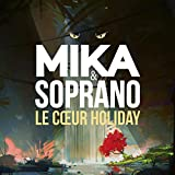 Le Coeur Holiday [feat. Soprano]