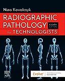 Radiographic Pathology for Technologists, E-Book (English Edition)