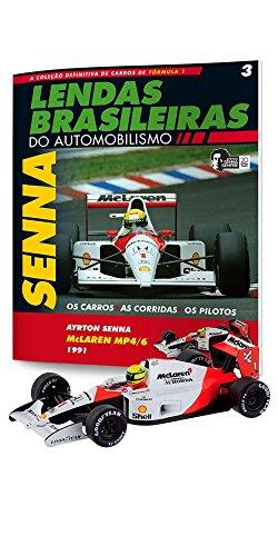 Mclaren Honda Mp4/6. Ayrton Senna - Lendas Brasileiras do Automonilismo. 3