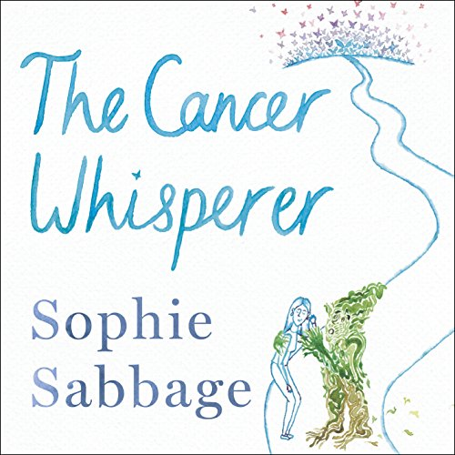 The Cancer Whisperer audiobook cover art