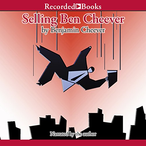 Selling Ben Cheever audiobook cover art