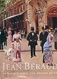 Jean Béraud, La Belle Epoque, une époque rêvée