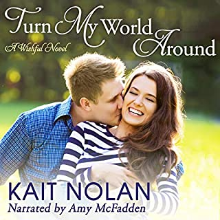 Turn My World Around     A Small Town Southern Romance (Wishful Romance, Book 6)              Written by:                                                                                                                                 Kait Nolan                               Narrated by:                                                                                                                                 Amy McFadden                      Length: 6 hrs and 58 mins     Not rated yet     Overall 0.0