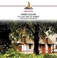 Giuliani, M. - Le Last Rose Of Summer