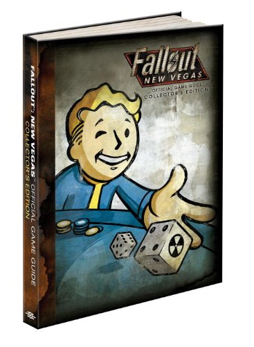 Fallout: New Vegas Collectors Edition Guide: Prima's Official Game Guide