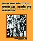 Sunbeam Rapier, Alpine 1955-1965 Owners Workshop Manual (Autobooks)