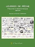 Leurres de pêche - Publicités et brevets français 1865-1970
